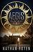 Aegis  Catalyst Grove (Aegis Series, #1) by Nate Roten