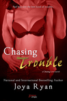 Chasing Trouble (Chasing Love #1)