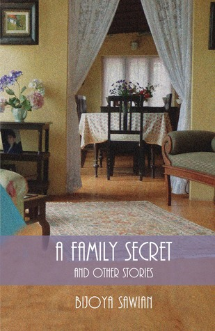 A Family Secret and Other Stories  by  Bijoya Sawian
