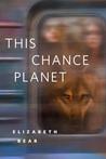 This Chance Planet: A Tor.Com Original