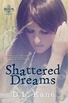 Shattered Dreams (Shattered Souls Book 1)
