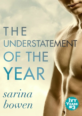The Understatement of the Year (The Ivy Years, #3)