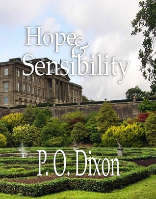 Hope and Sensibility by P.O. Dixon