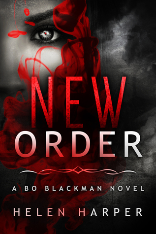 New Order (Bo Blackman, #2)
