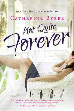 Not Quite Forever (Not Quite, #4)