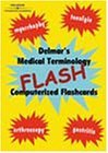Delmars Medical Terminology Flash! Computerized Flashcards Cengage Learning Delmar