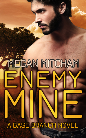 Enemy Mine (Base Branch #1)