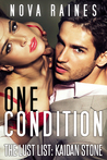 One Condition (The Lust List: Kaidan Stone #1)