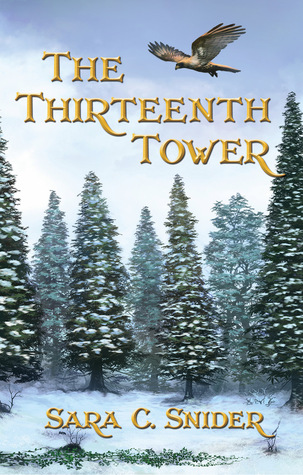 Book Review: The Thirteenth Tower by Sara C. Snider