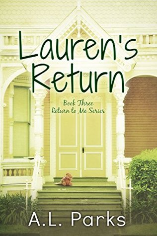 Lauren's Return (Return To Me Book 3)