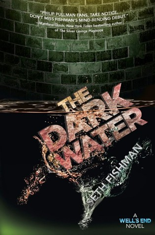 The Dark Water (The Well's End #2)