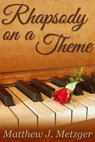 Rhapsody on a Theme (Vivaldi in the Dark #3)  by  Matthew J. Metzger