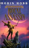 Royal Assassin by Robin Hobb