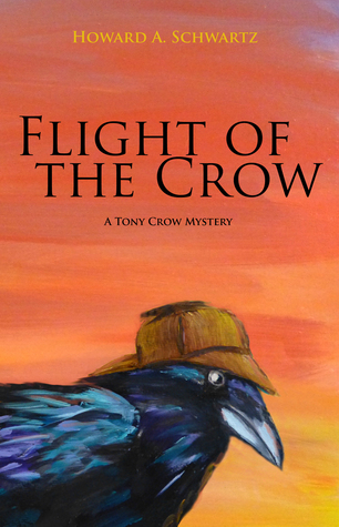 Flight of the Crow by Howard A. Schwartz