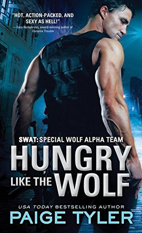 Review and Spotlight: Hungry Like the Wolf by Paige Tyler