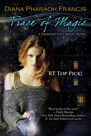 Trace of Magic (Diamond City Magic, #1)