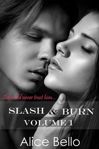 Slash & Burn: Volume 1