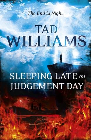 Sleeping Late on Judgement Day (Bobby Dollar #3)  - Tad Williams