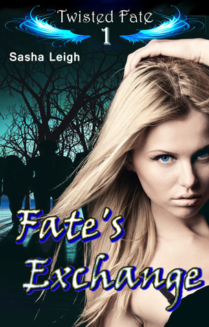 Fate's Exchange (Twisted Fate, #1)