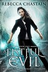 A Fistful of Evil (Madison Fox, Illuminant Enforcer #1)