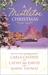 A Mistletoe Christmas: Santa's Mistletoe Mistake\A Merry Little Wedding\Mistletoe Magic
