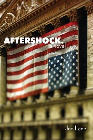 Aftershock.: A Novel Joe Lane
