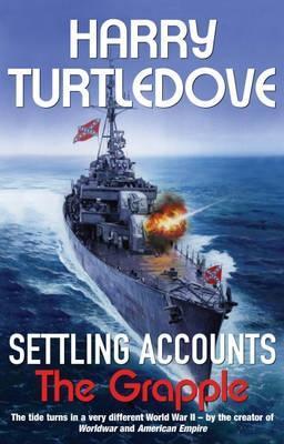 The Grapple (Settling Accounts, #3) Harry Turtledove
