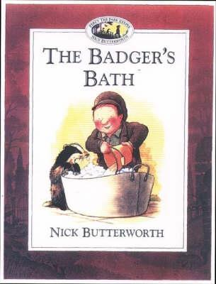The Badgers Bath  by  Nick Butterworth