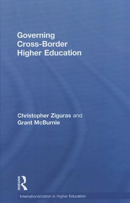 Governing Cross-Border Higher Education  by  Christopher Ziguras