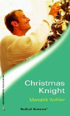 Christmas Knight  by  Meredith Webber