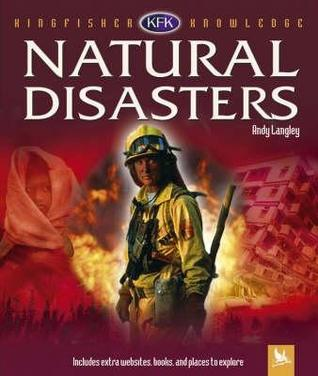 Hurricanes, Tsunamis, And Other Natural Disasters (Kingfisher Knowledge) Andrew Langley