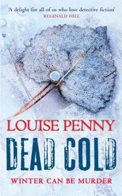 Dead Cold (Chief Inspector Armand Gamache, #2)