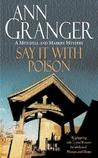 Say It with Poison (Mitchell and Markby, #1)