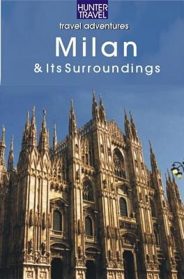 Milan & Its Surroundings  by  Catherine Richards