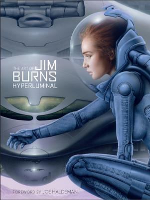 The Art of Jim Burns: Hyperluminal Jim  Burns