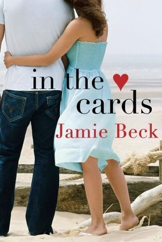 In the Cards by Jamie Beck