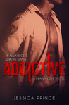 Addictive (Deadly Love, #2)