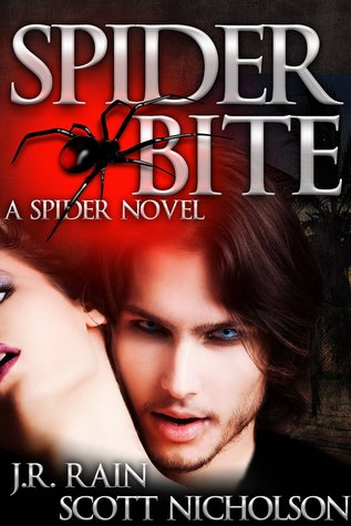 Spider Bite: A Vampire Thriller (The Spider Trilogy, # 3)
