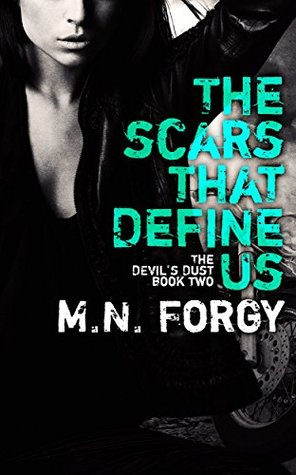 The Scars That Define Us (The Devil's Dust #2) - M. N. Forgy