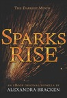 Sparks Rise (The Darkest Minds #2.5)