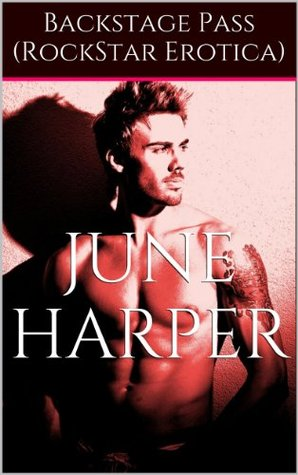 Backstage Pass  by  June Harper