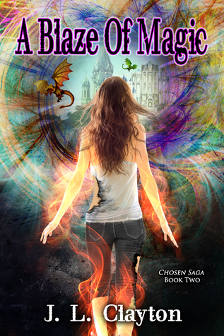A Blaze of Magic (Chosen Saga, #2)