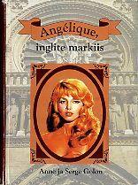 Angelique, inglite markiis  by  Anne Golon