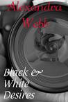 Black and White Desires