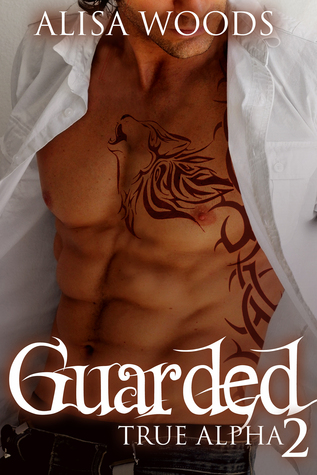 Guarded (True Alpha 2)