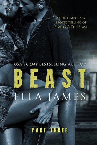 Beast, Part Three (Beast, #3)