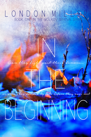 In the Beginning (Volkov Bratva, #1)