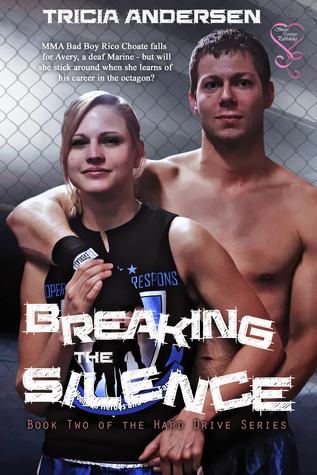Breaking the Silence (Hard Drive Series #2)