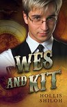 Wes and Kit (steampunk mystery gay romance)