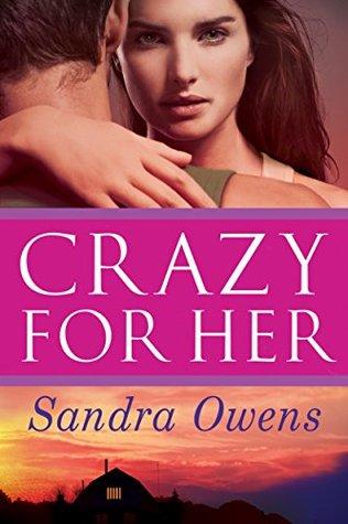 Crazy for Her (K2 Team #1) - Sandra Owens